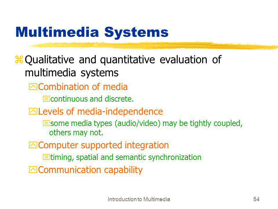 Introduction to Multimedia