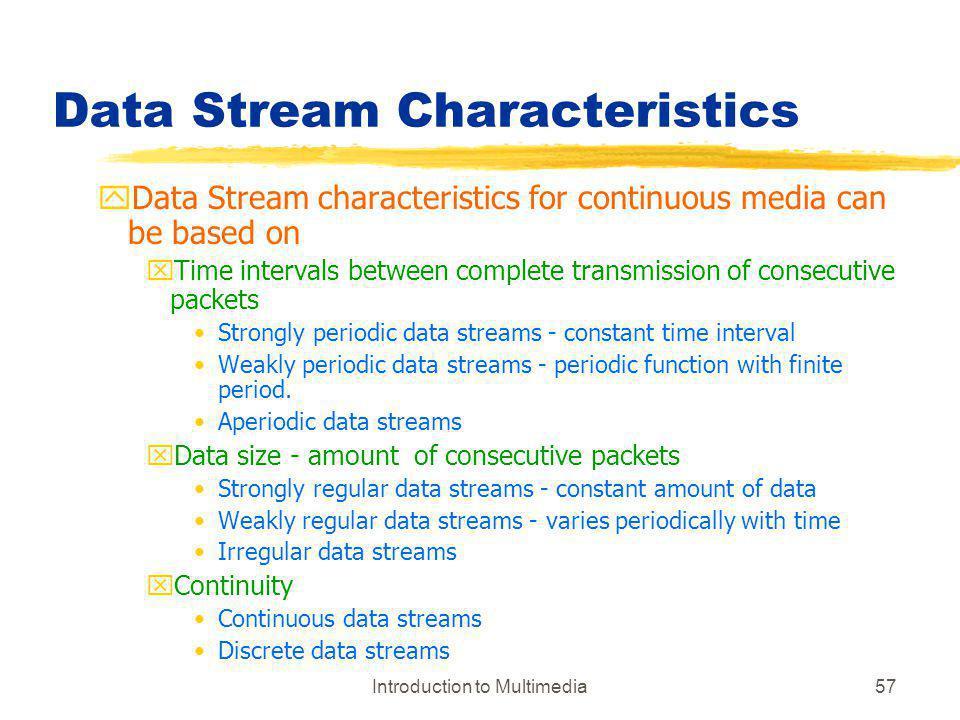 Data Stream Characteristics
