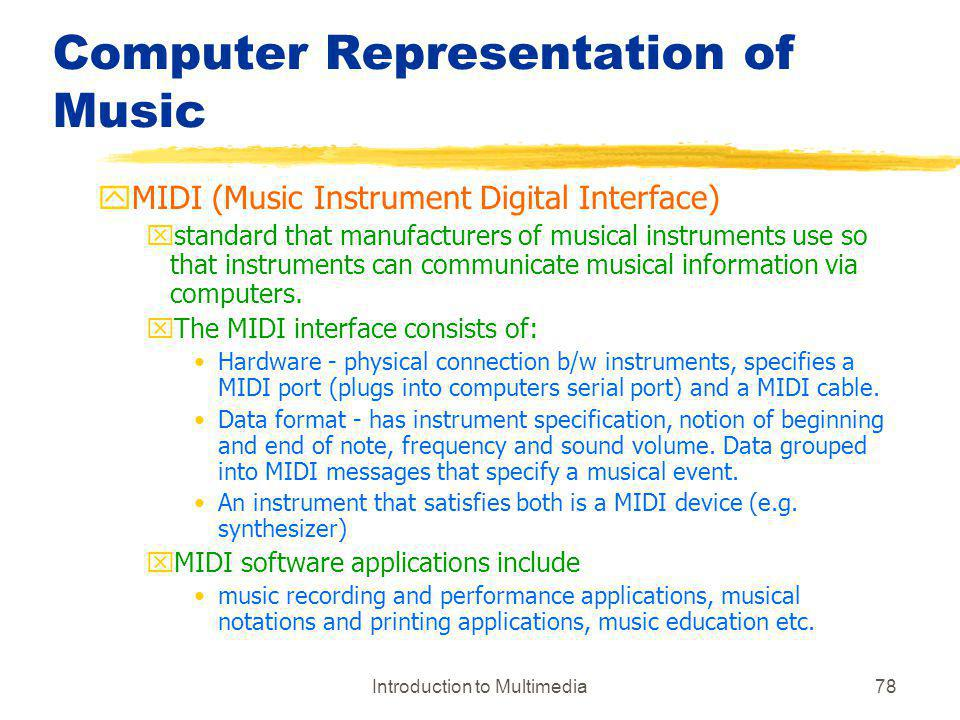 Computer Representation of Music
