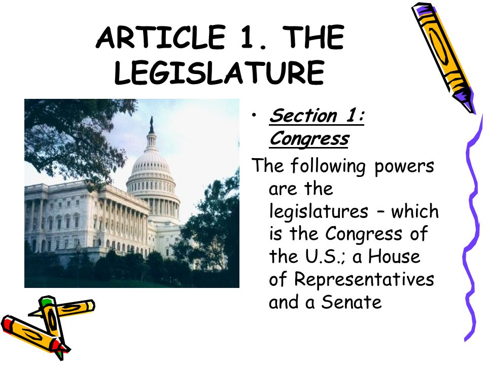 ARTICLE 1. THE LEGISLATURE