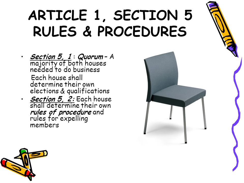 ARTICLE 1, SECTION 5 RULES & PROCEDURES