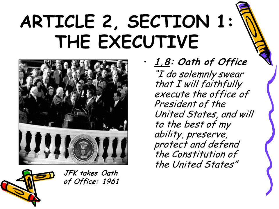 ARTICLE 2, SECTION 1: THE EXECUTIVE
