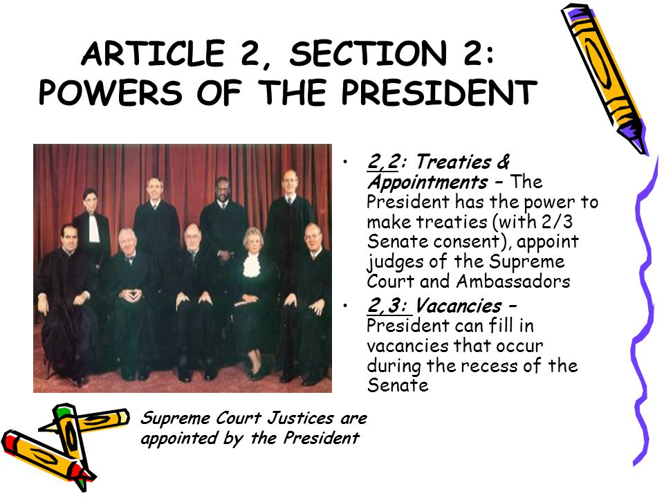 ARTICLE 2, SECTION 2: POWERS OF THE PRESIDENT
