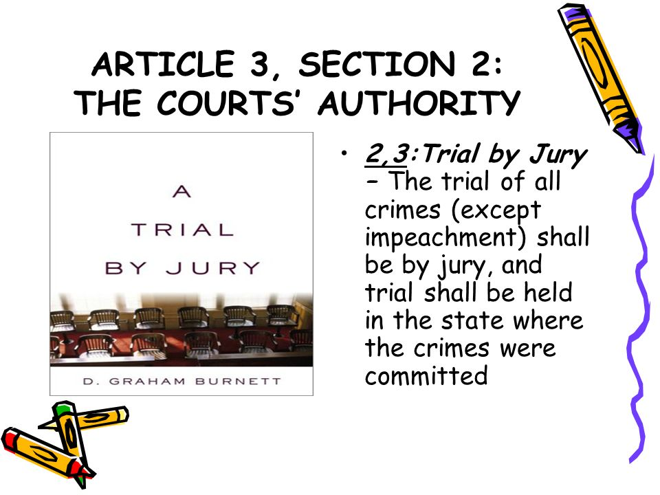 ARTICLE 3, SECTION 2: THE COURTS' AUTHORITY
