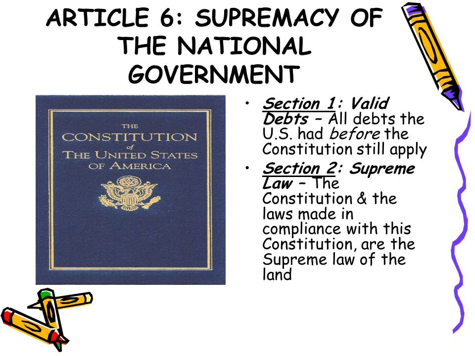 ARTICLE 6: SUPREMACY OF THE NATIONAL GOVERNMENT