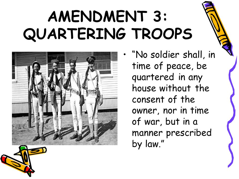AMENDMENT 3: QUARTERING TROOPS