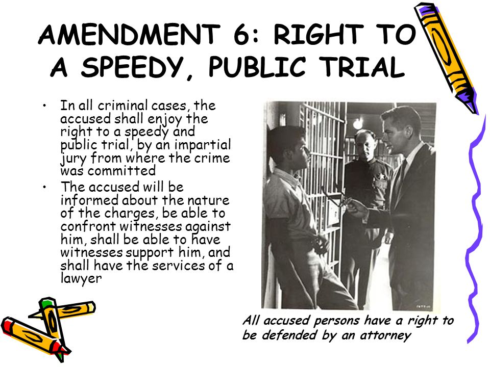 AMENDMENT 6: RIGHT TO A SPEEDY, PUBLIC TRIAL