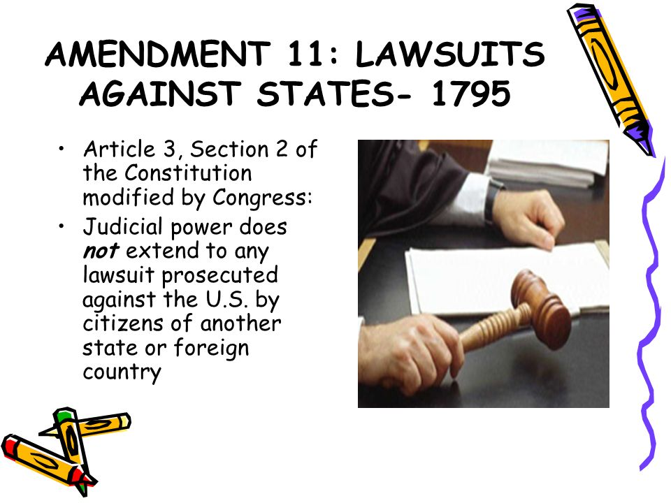 AMENDMENT 11: LAWSUITS AGAINST STATES- 1795