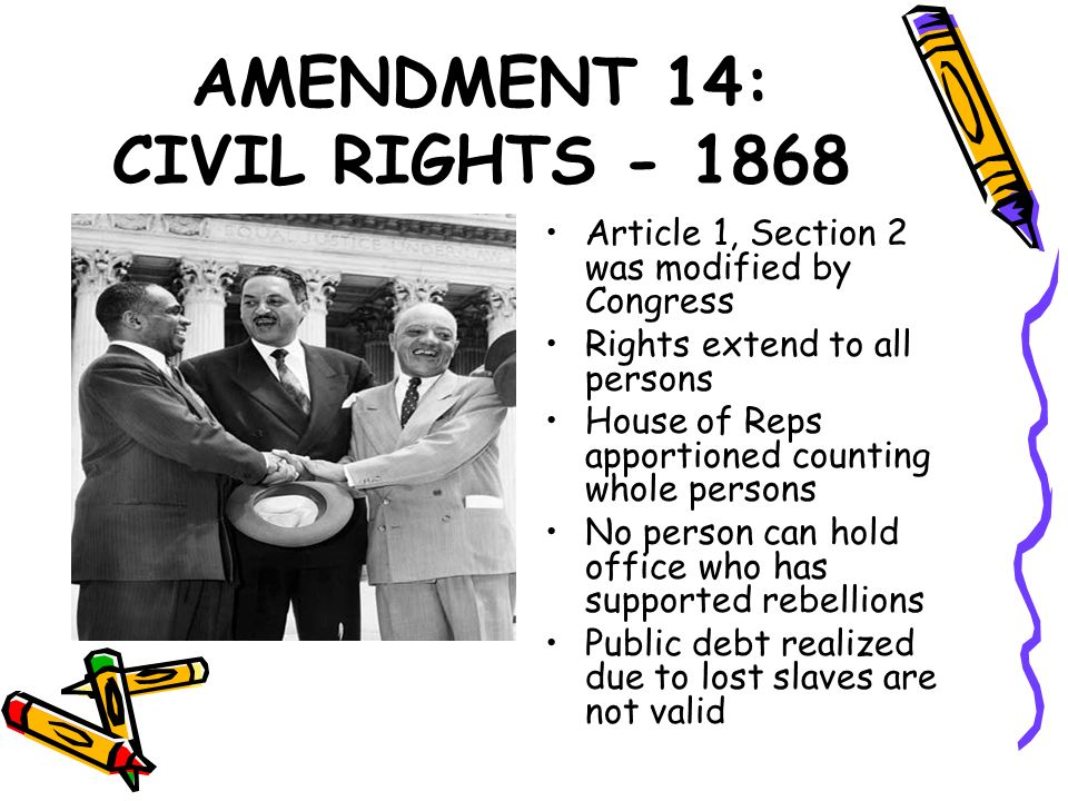 AMENDMENT 14: CIVIL RIGHTS - 1868
