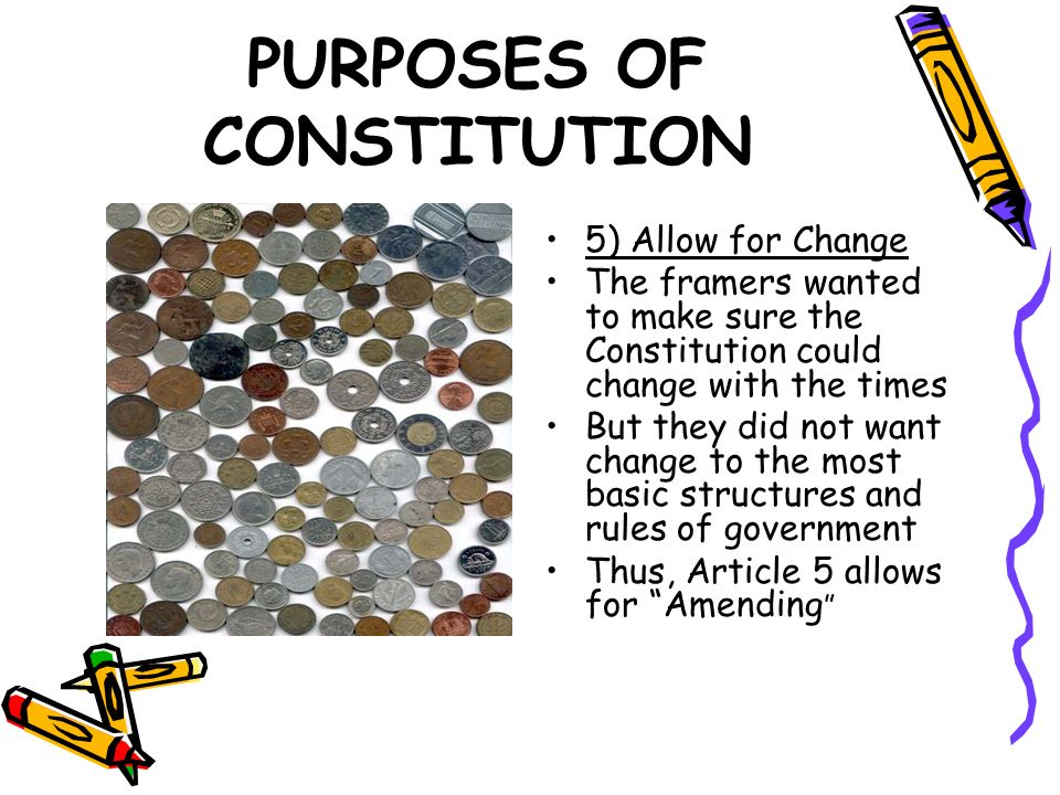 PURPOSES OF CONSTITUTION