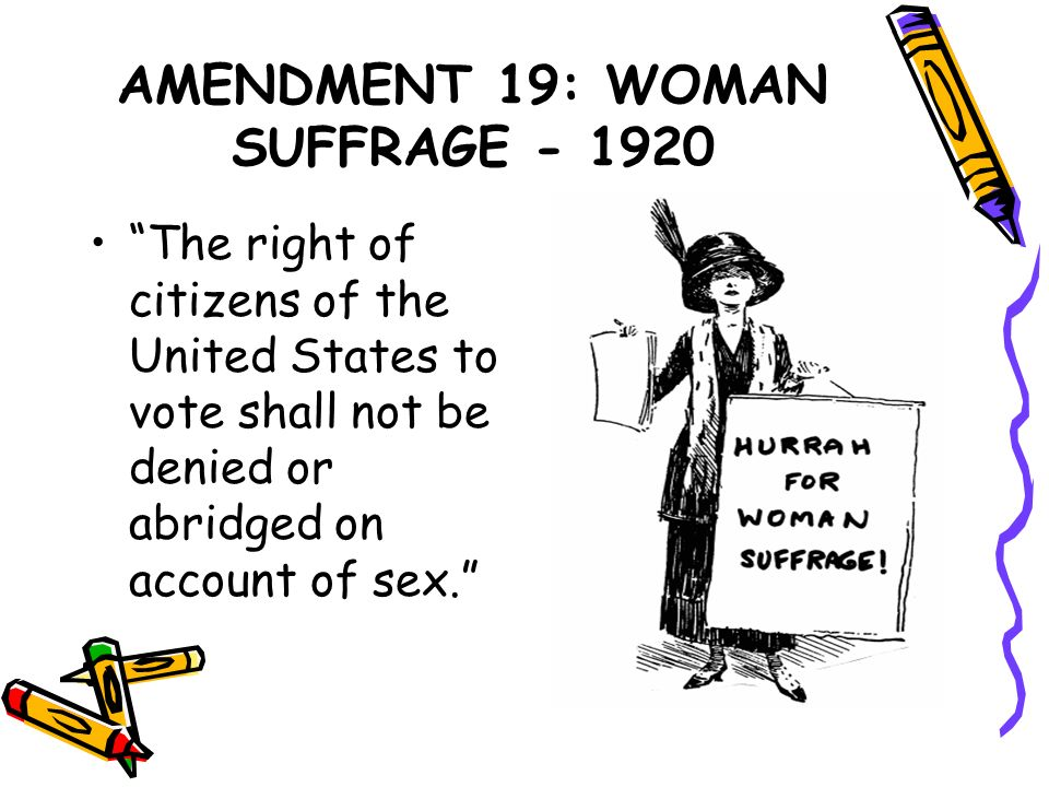 AMENDMENT 19: WOMAN SUFFRAGE - 1920