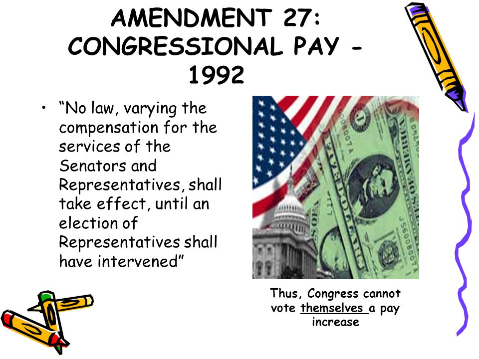 AMENDMENT 27: CONGRESSIONAL PAY - 1992