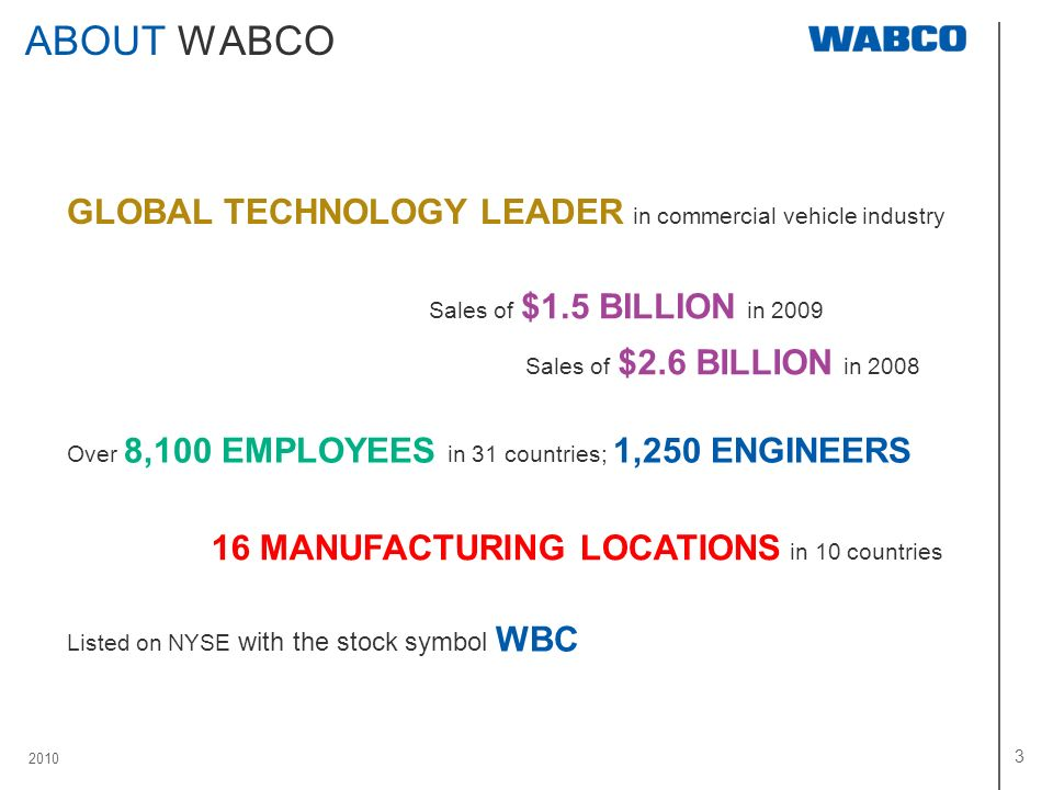 ABOUT WABCO GLOBAL TECHNOLOGY LEADER in commercial vehicle industry