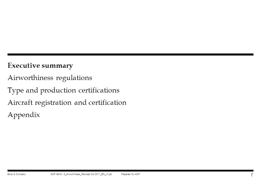 Executive summary Airworthiness regulations Type and production certifications Aircraft registration and certification Appendix