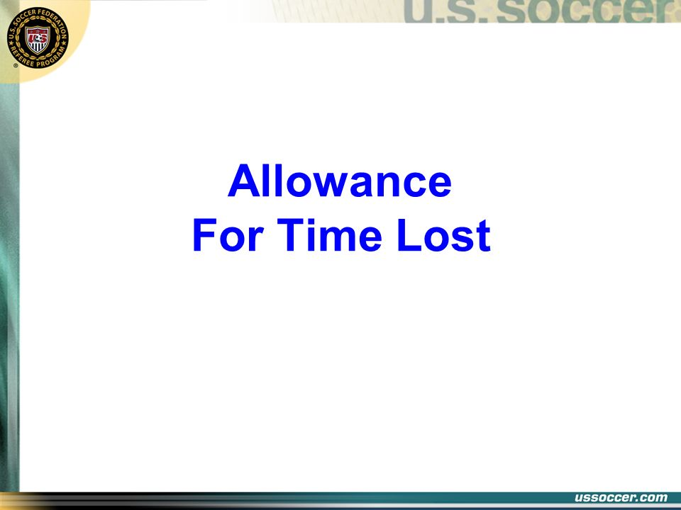 Allowance For Time Lost