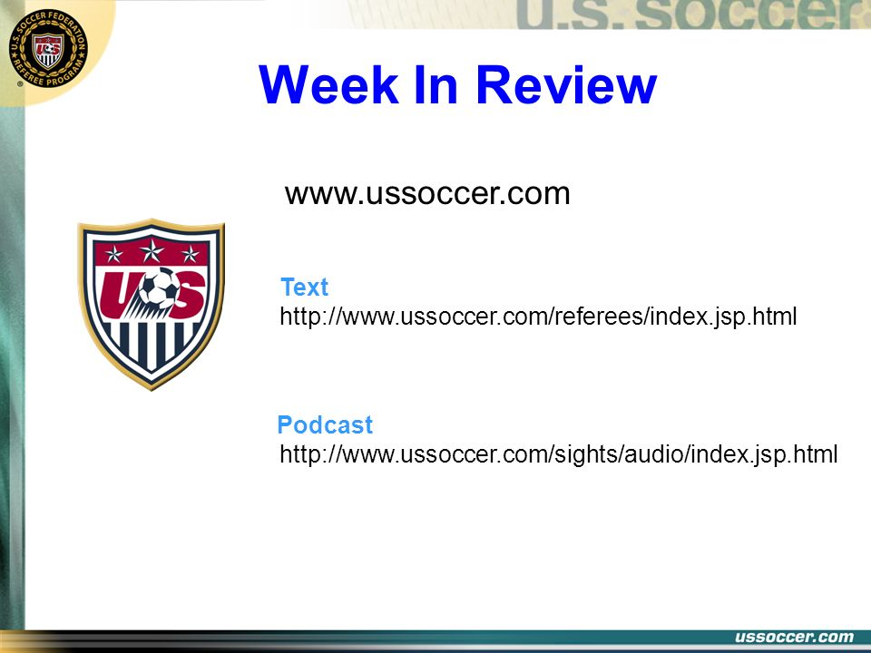 Week In Review www.ussoccer.com Text