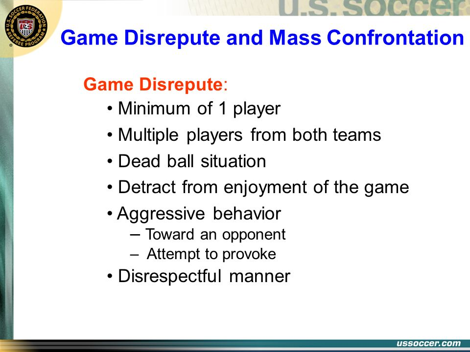 Game Disrepute and Mass Confrontation
