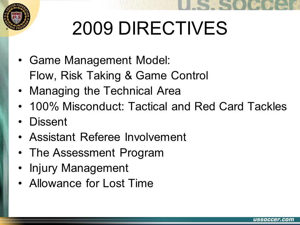 2009 DIRECTIVES Game Management Model: