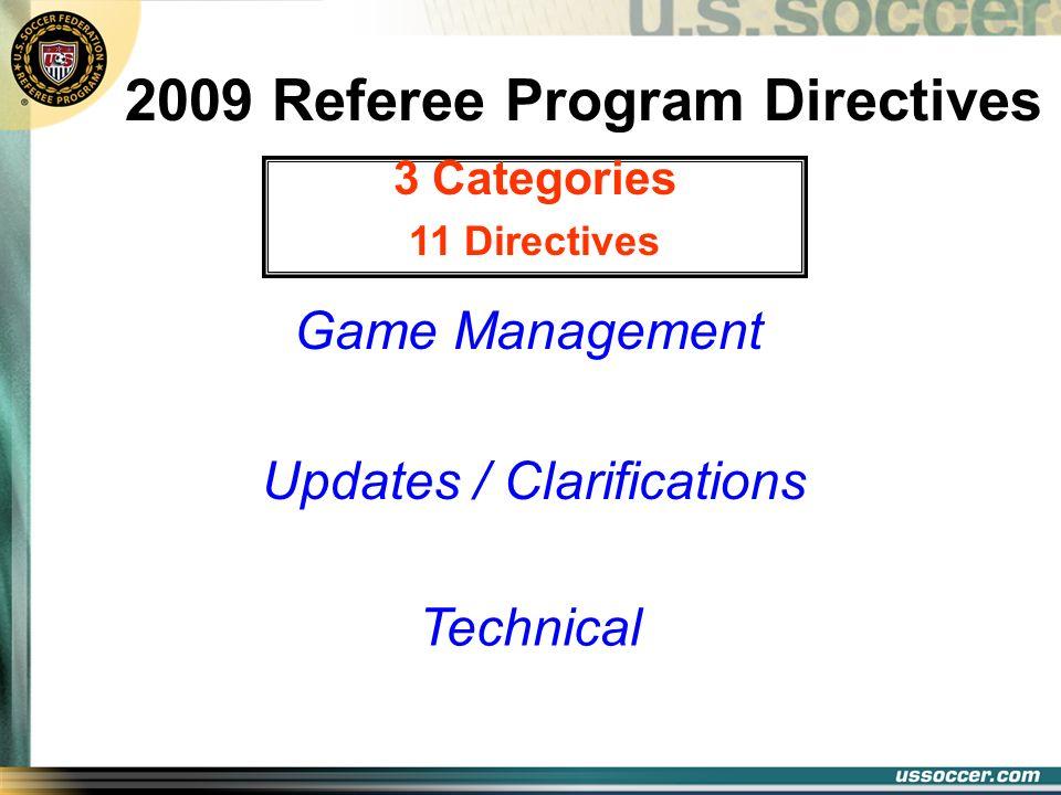 2009 Referee Program Directives
