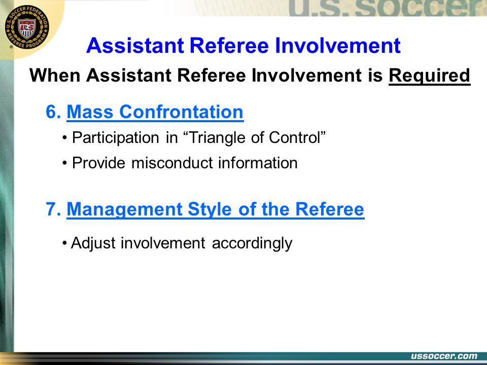 Assistant Referee Involvement