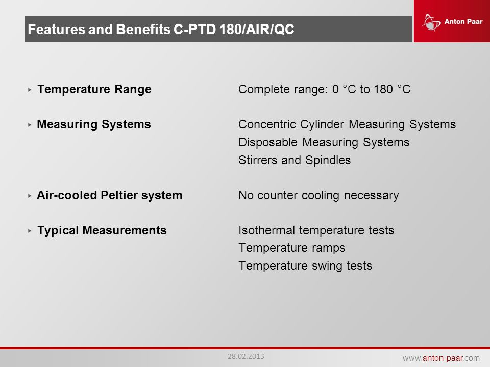 Features and Benefits C-PTD 180/AIR/QC