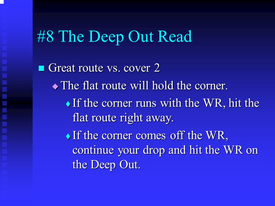 #8 The Deep Out Read Great route vs. cover 2
