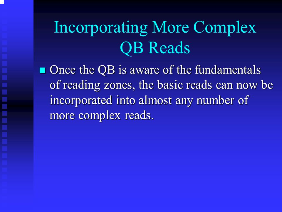 Incorporating More Complex QB Reads