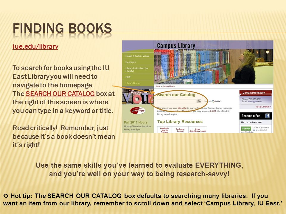 Finding Books iue.edu/library