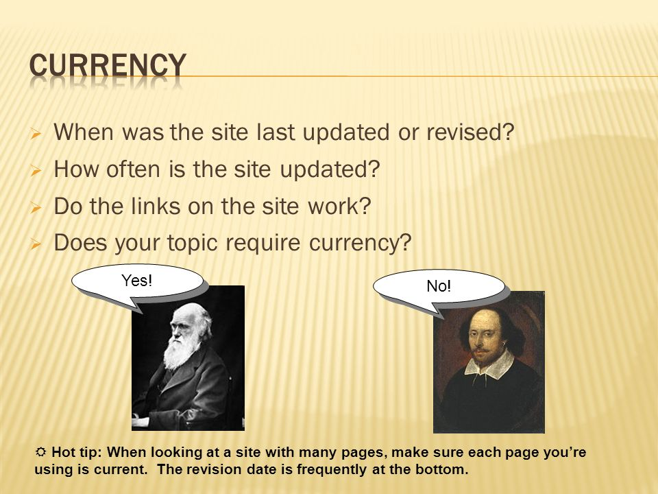 Currency When was the site last updated or revised