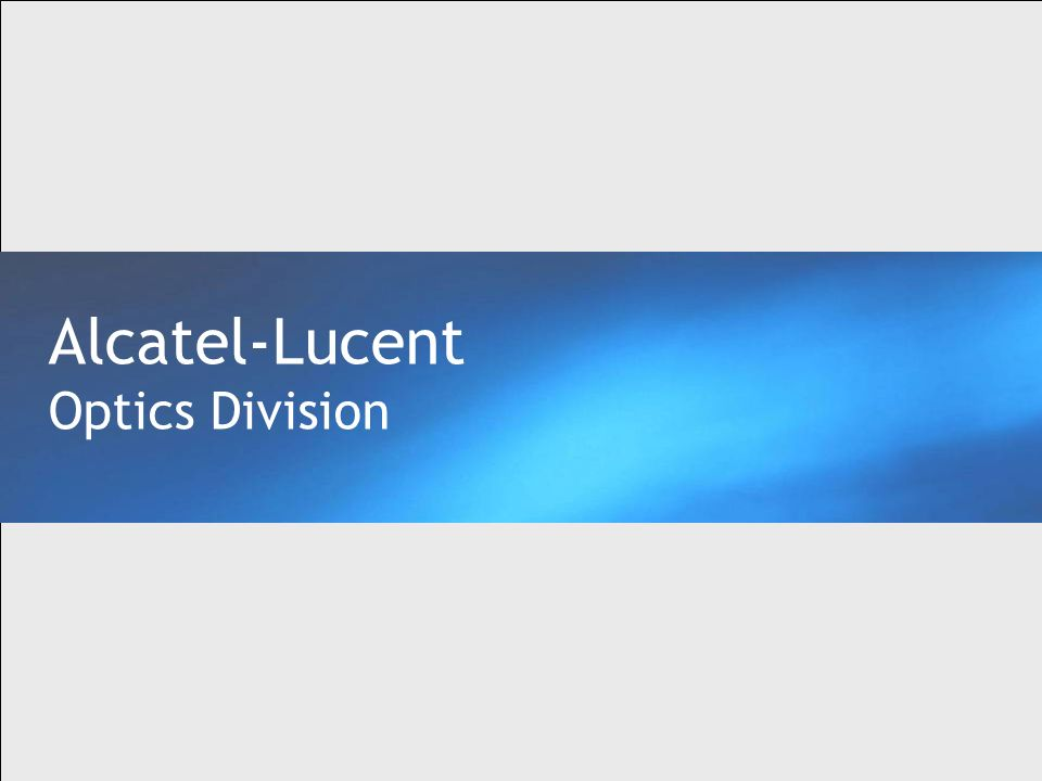 Alcatel-Lucent Optics Division