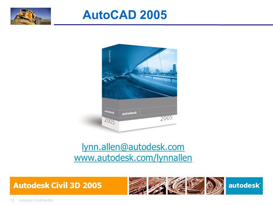 AutoCAD 2005 lynn.allen@autodesk.com www.autodesk.com/lynnallen