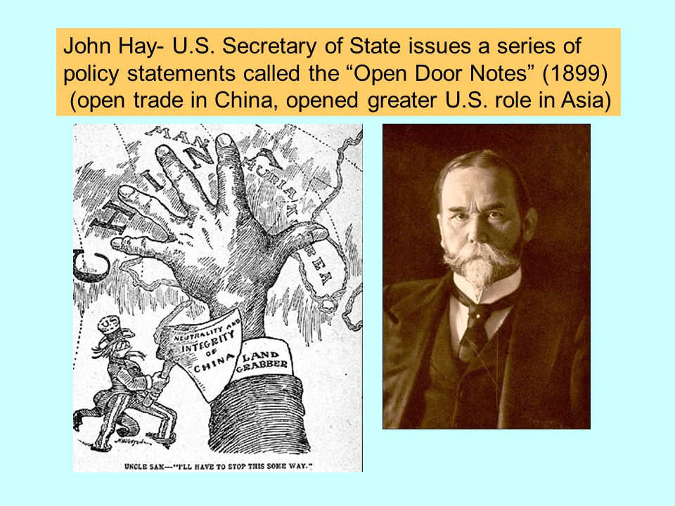 John Hay- U.S. Secretary of State issues a series of
