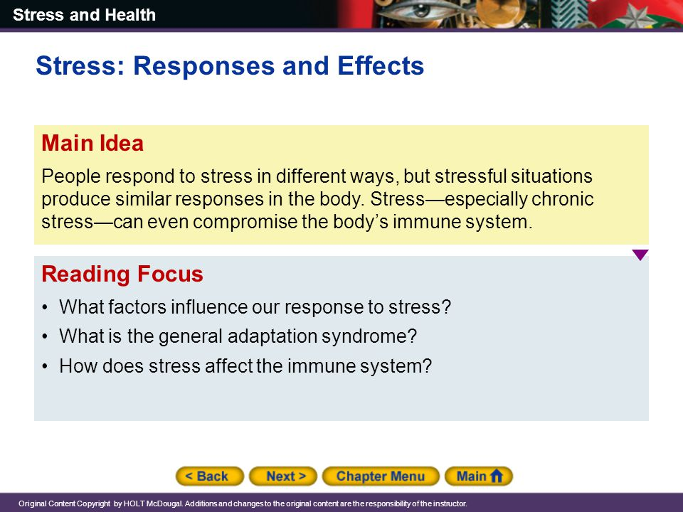 Stress: Responses and Effects