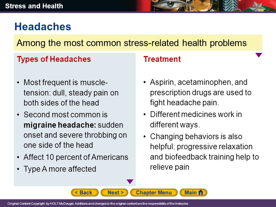 Headaches Among the most common stress-related health problems