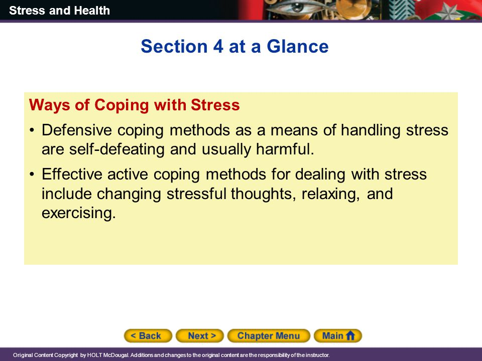 Section 4 at a Glance Ways of Coping with Stress