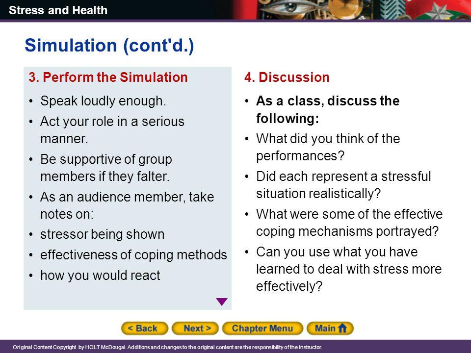 Simulation (cont d.) Speak loudly enough.