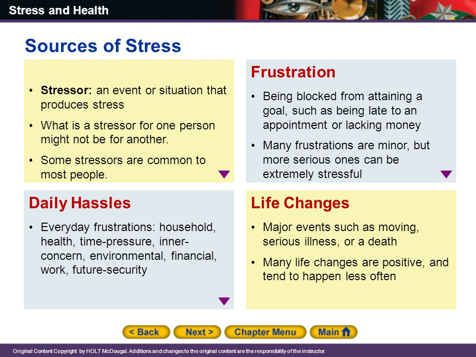 Sources of Stress Frustration Daily Hassles Life Changes