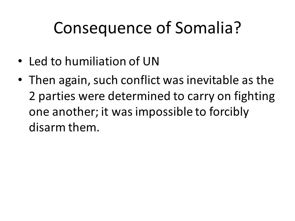 Consequence of Somalia
