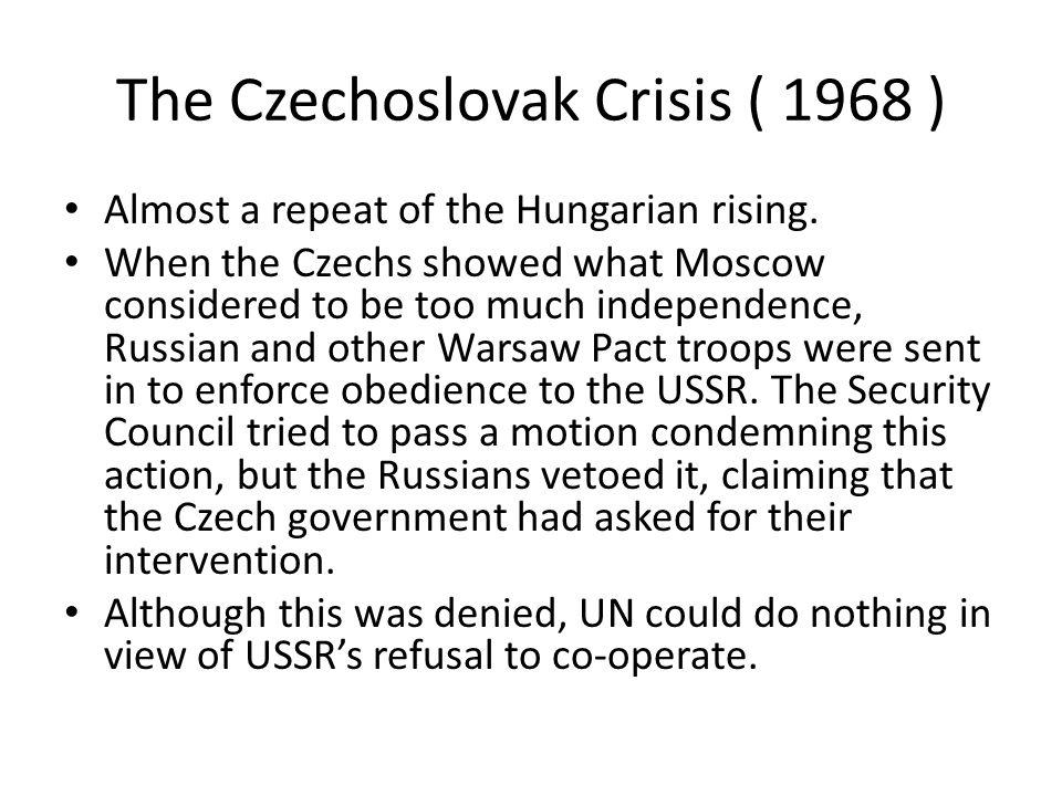 The Czechoslovak Crisis ( 1968 )