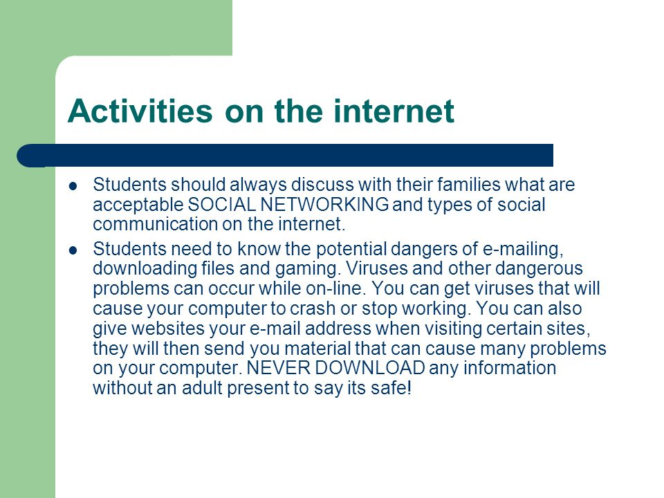 Activities on the internet