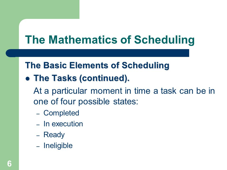 The Mathematics of Scheduling