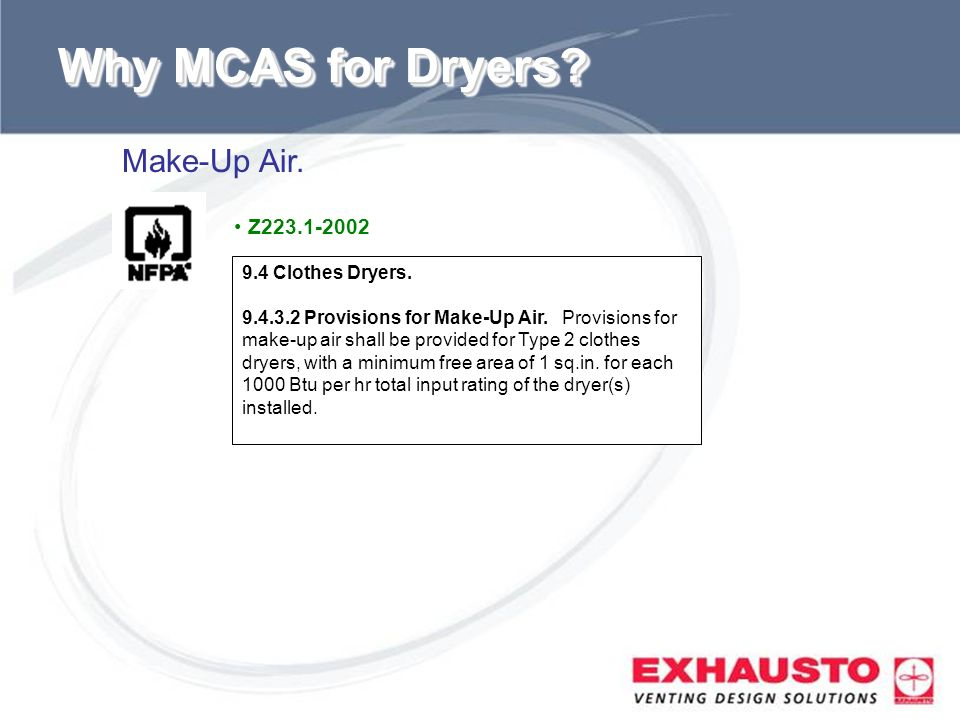 Why MCAS for Dryers Make-Up Air. Z Clothes Dryers.