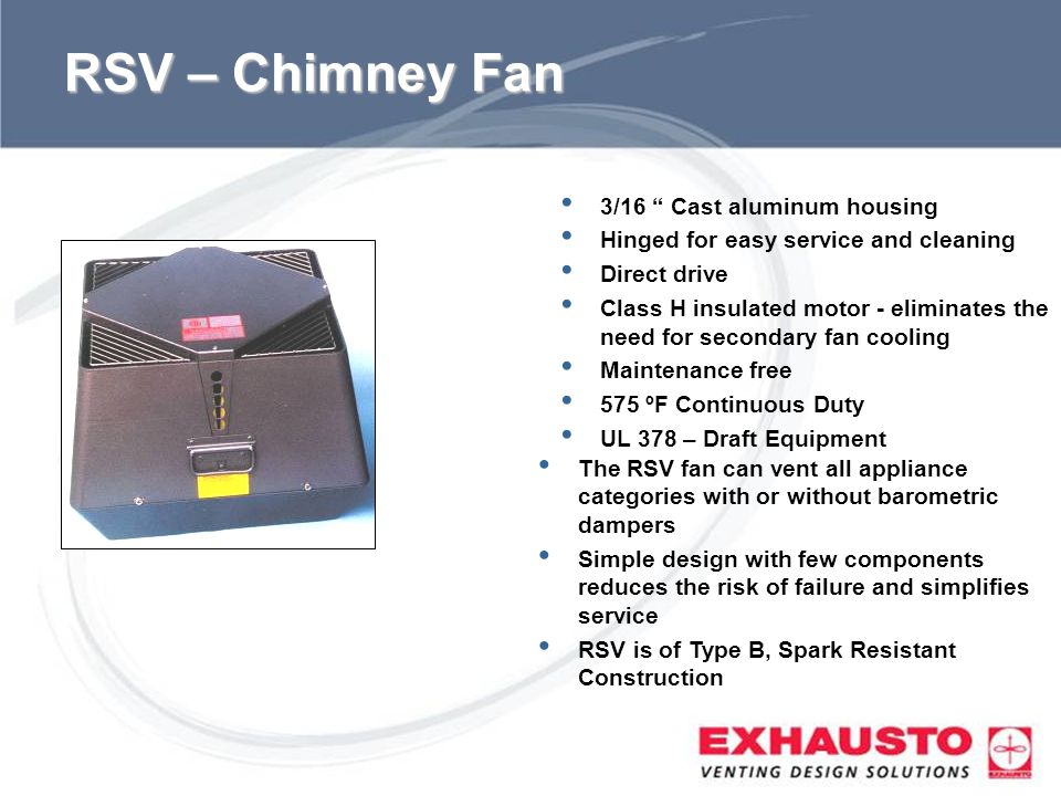 RSV – Chimney Fan 3/16 Cast aluminum housing
