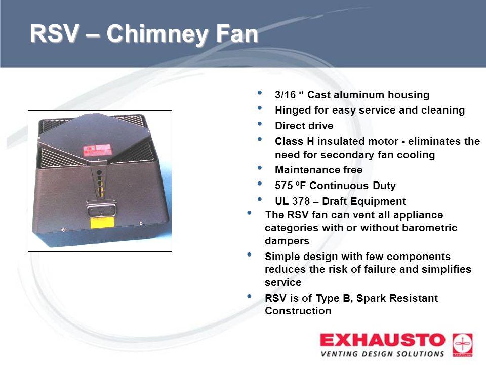 RSV – Chimney Fan 3/16 Cast aluminum housing