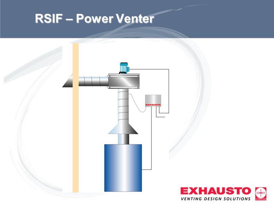 RSIF – Power Venter