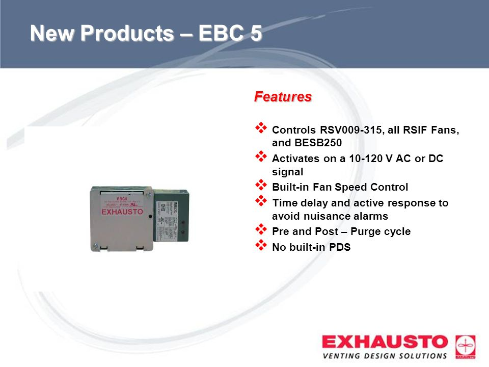 New Products – EBC 5 Features