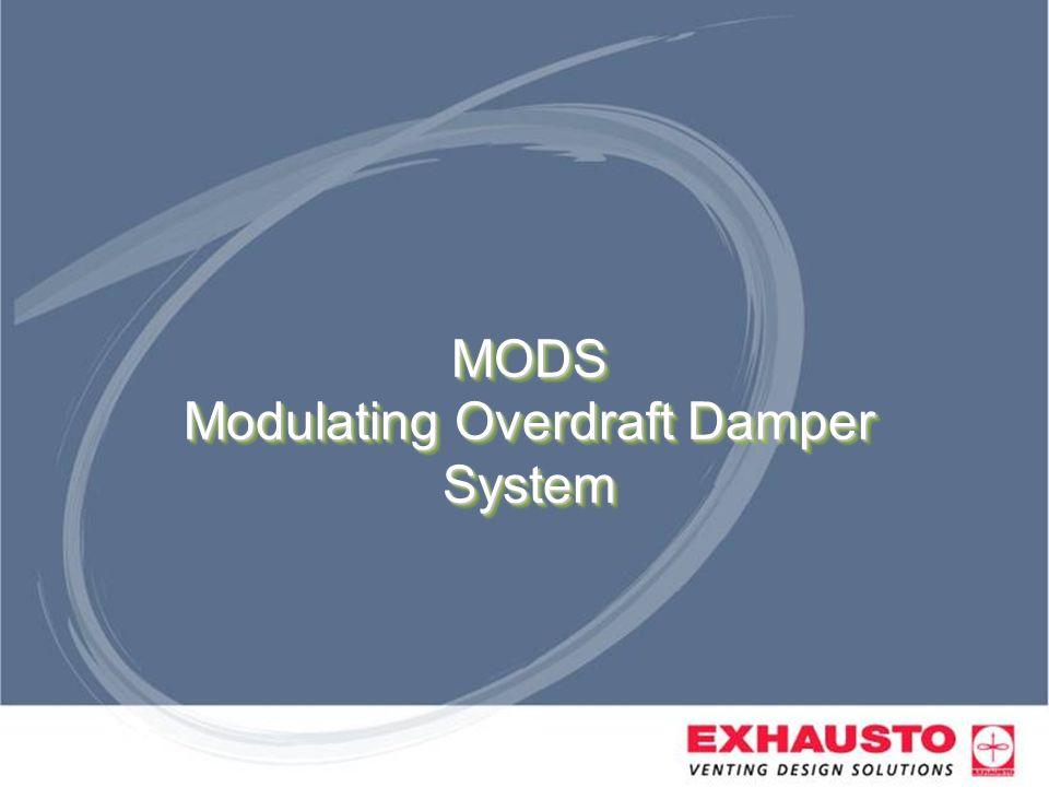 MODS Modulating Overdraft Damper System