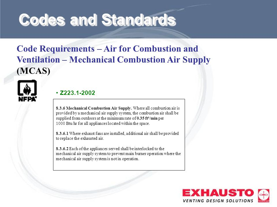 Codes and Standards Code Requirements – Air for Combustion and Ventilation – Mechanical Combustion Air Supply (MCAS)