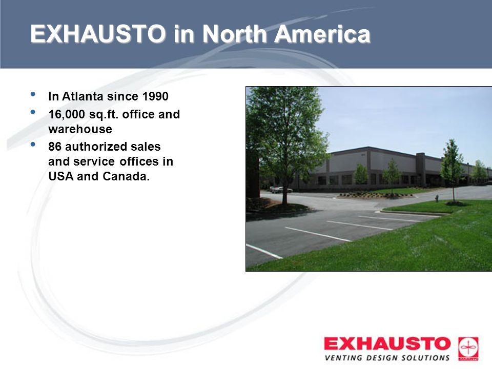 EXHAUSTO in North America