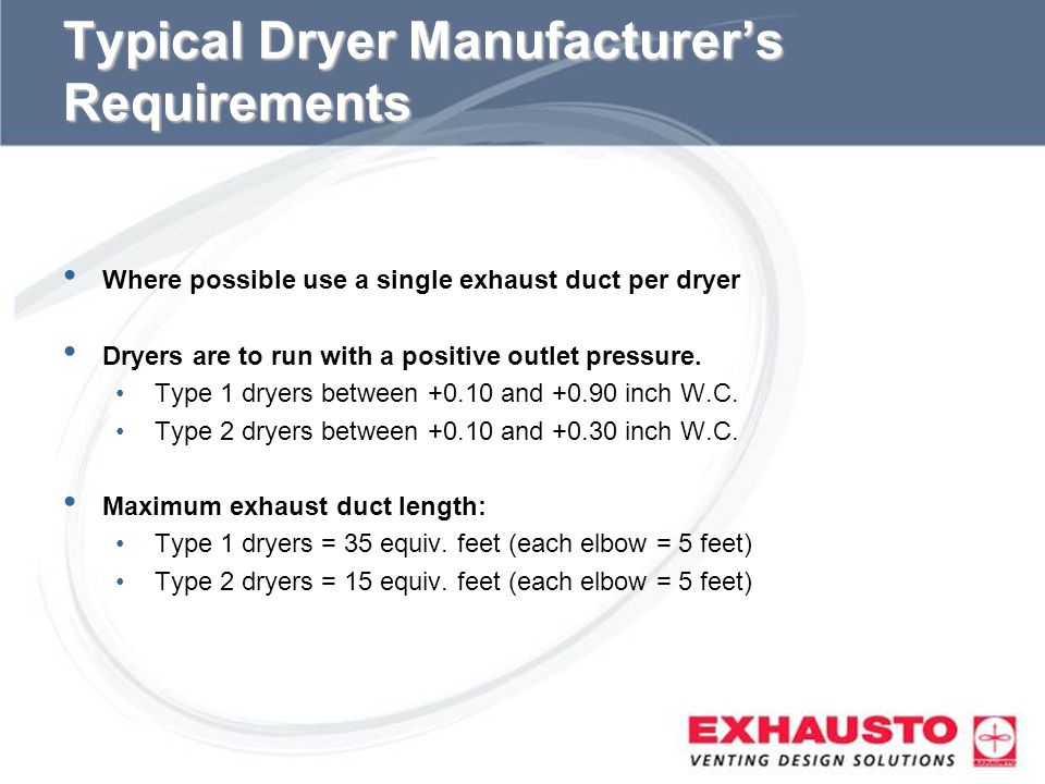 Typical Dryer Manufacturer's Requirements